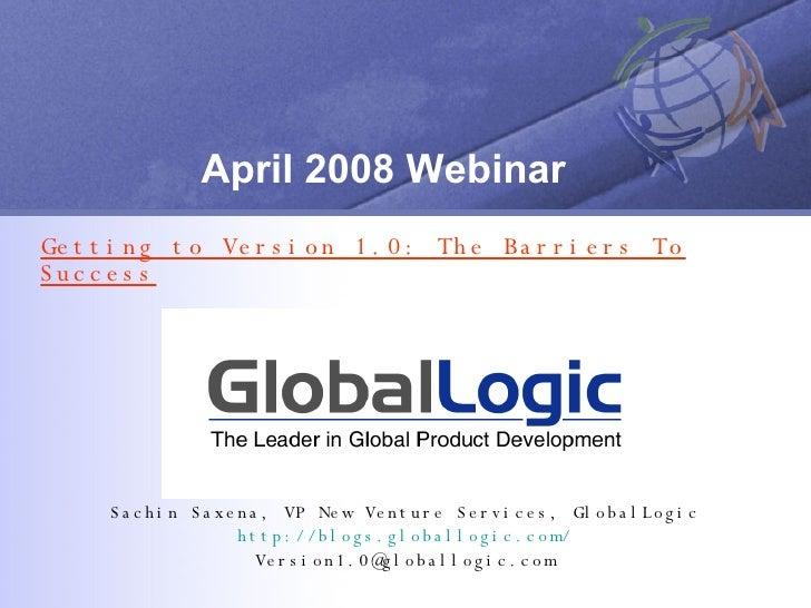 April 2008 Webinar