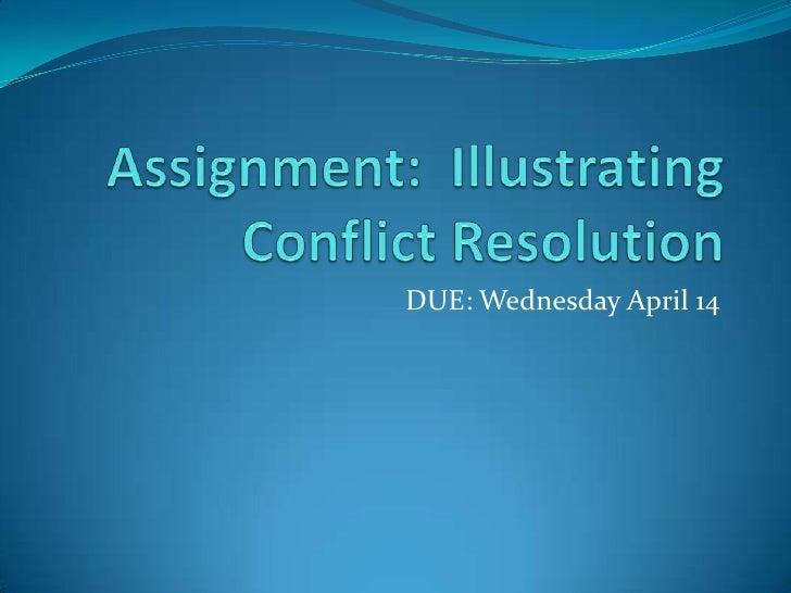 April 08   illustrating conflict resolution