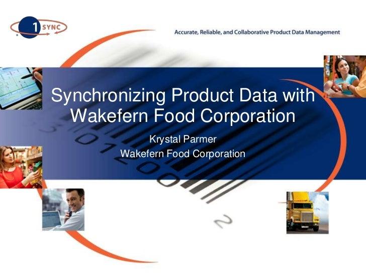Wakefern Data Synchronization Update 4-12-2011