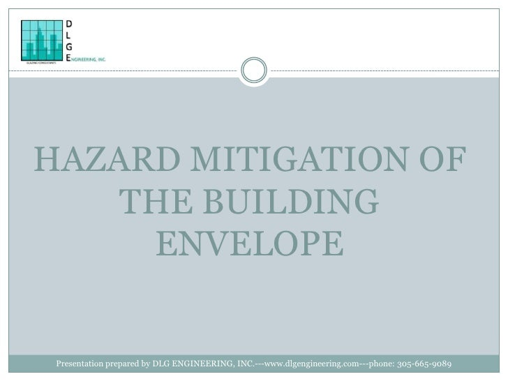 Hazard Mitigation of the Building Envelope