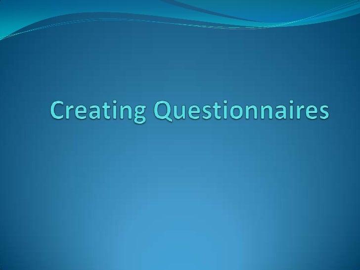 April 15   creating questionnaires