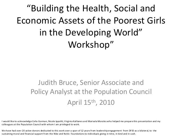 """Building the Health, Social and             Economic Assets of the Poorest Girls                  in the Developing World..."