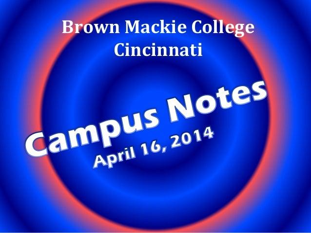 April 16 campus notes 04162014