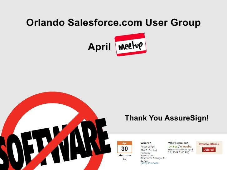 Orlando Salesforce.com User Group August (virtual) Lunch and LEARN Webinar <ul><li>Formed July 2008 (1 Year  Anniversary )...