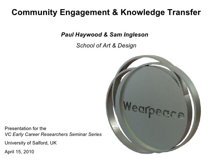 Presentation for the  VC Early Career Researchers Seminar Series University of Salford, UK April 15, 2010  Paul Haywood   ...