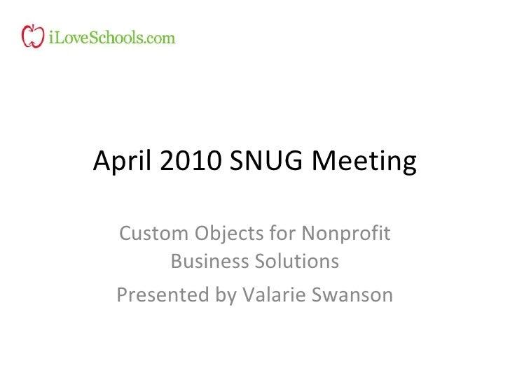 April 2010 Snug Meeting