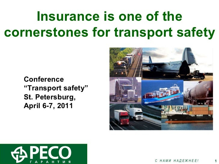 """Insurance is one of the cornerstones for transport safety Conference """" Transport safety""""  St. Petersburg,  April 6-7, 2011"""