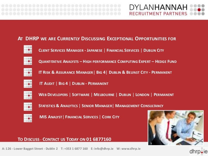 AT DHRP WE ARE CURRENTLY DISCUSSING EXCEPTIONAL OPPORTUNITIES FOR                       CLIENT SERVICES MANAGER - JAPANESE...