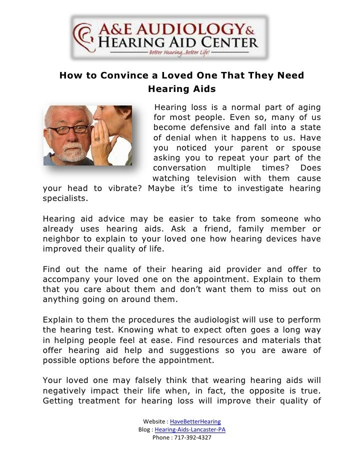How to Convince a Loved One That They Need                  Hearing Aids                       Hearing loss is a normal pa...