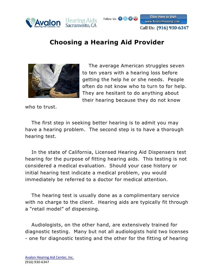 Choosing a Hearing Aid Provider                                     The average American struggles seven                  ...