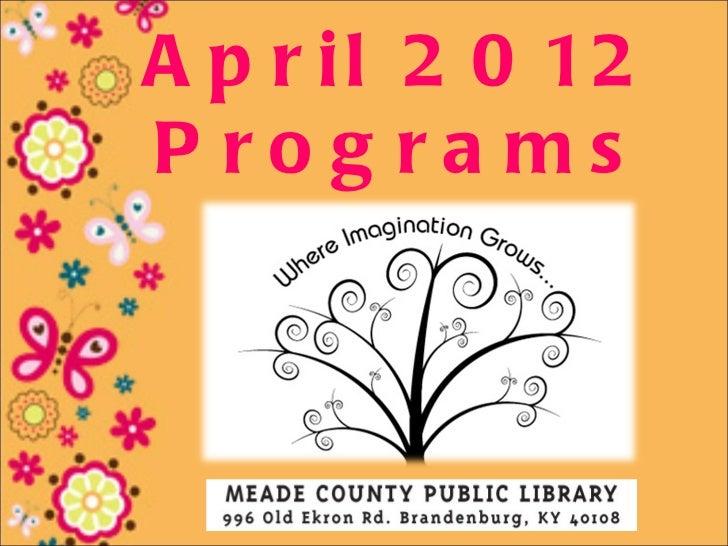 April 2012 Programs