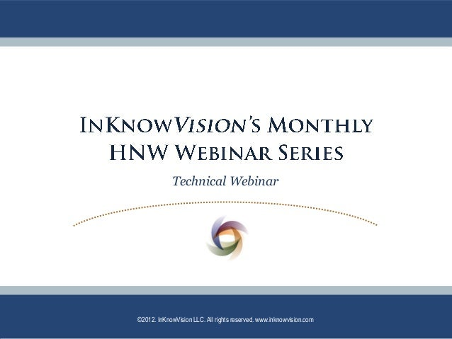 InKnowVision April 2013 HNW Technical PPT - PA and SCINs