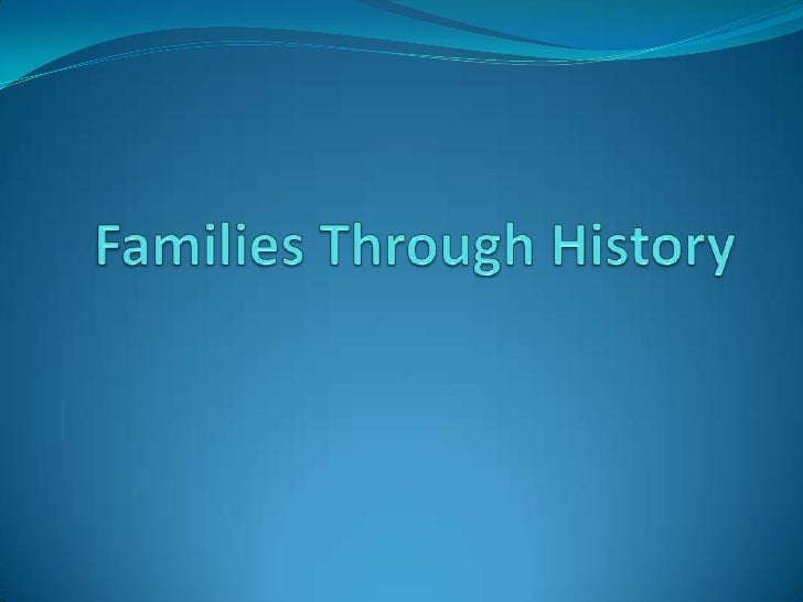 Families Through History<br />