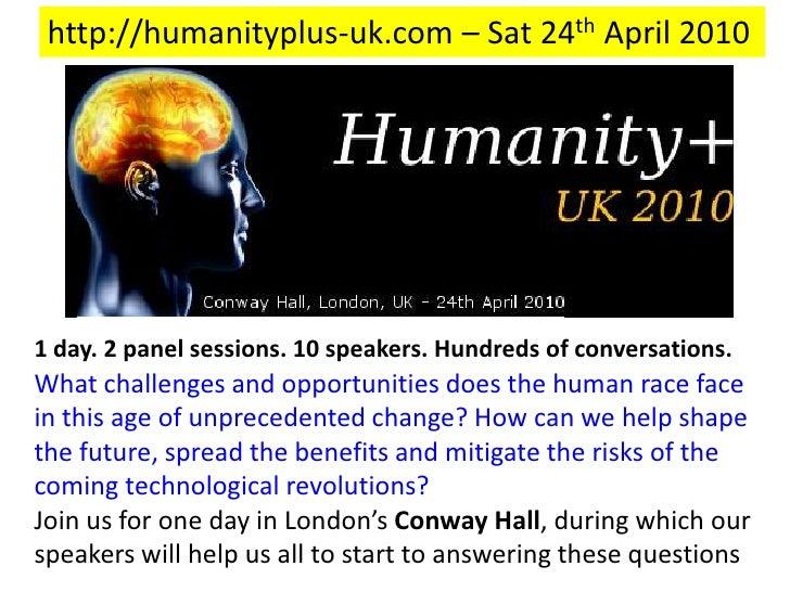 Humanity+, UK2010