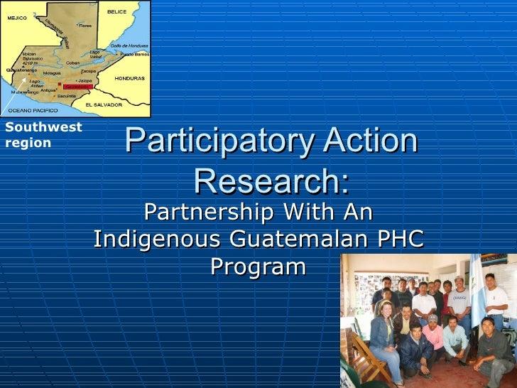 April 3, 2009  Participatory  Action  Research