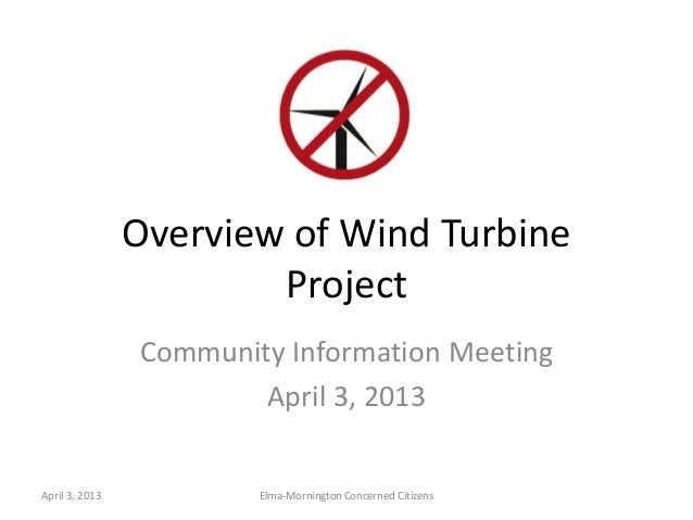 Overview of Wind Turbine                        Project                Community Information Meeting                      ...