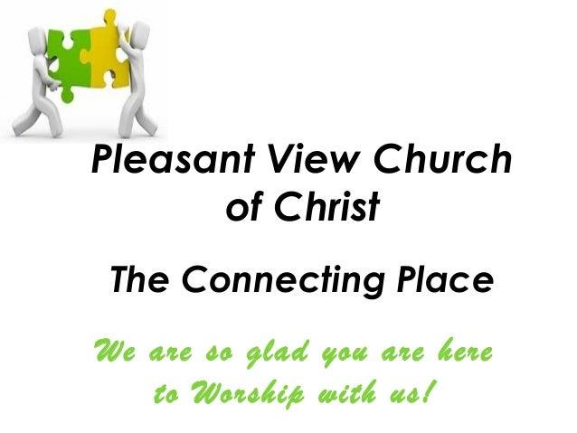 Pleasant View Church                                          of Christ                                            ...