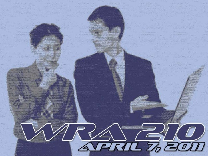 WRA 210 April 7th PowerPoint