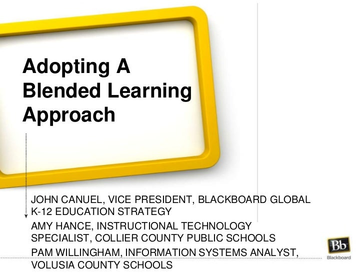 Adopting A Blended Learning Approach