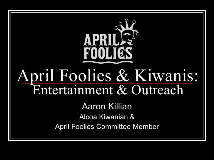 April foolies Kiwanis