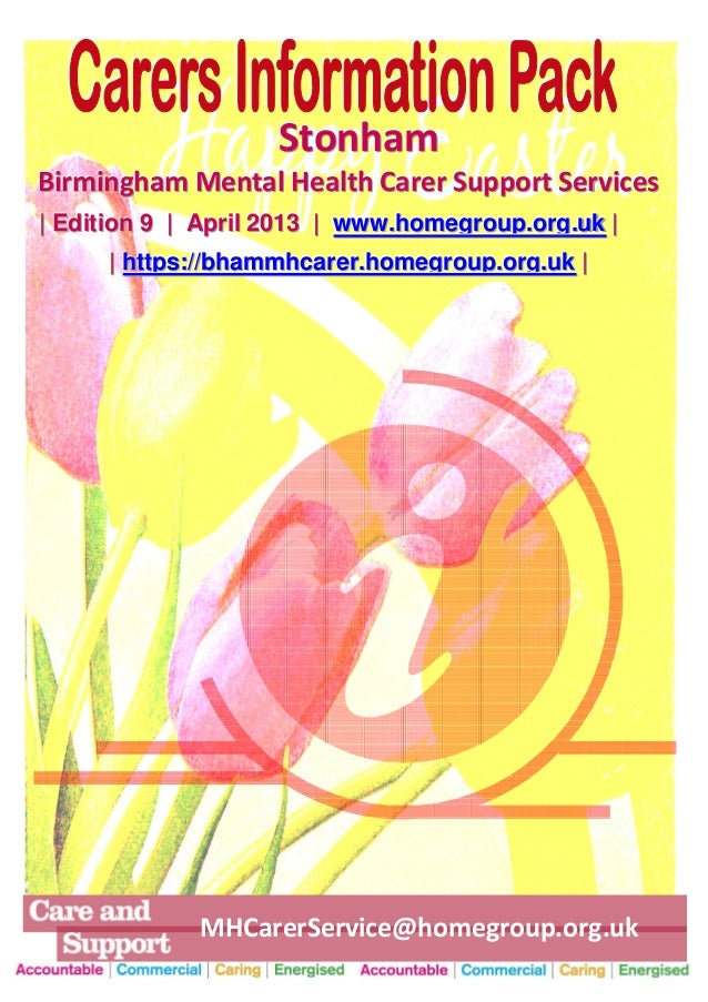 StonhamBirmingham Mental Health Carer Support Services| Edition 9 | April 2013 | www.homegroup.org.uk |     | https://bham...