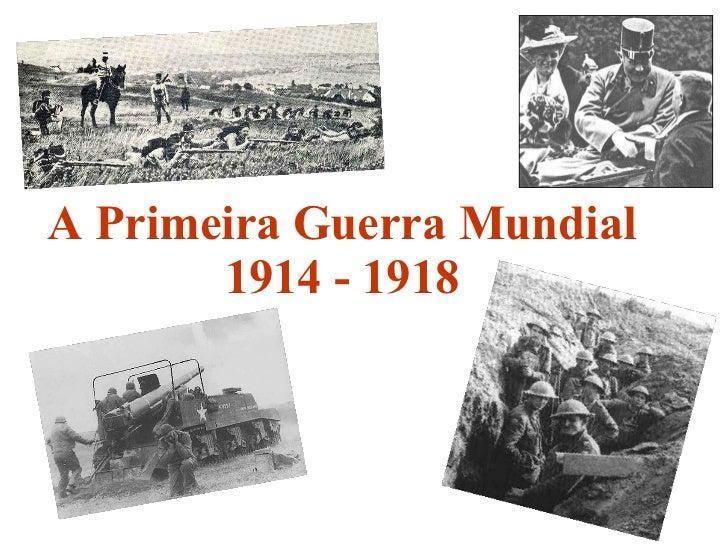 A primeira guerra mundial   apresentação
