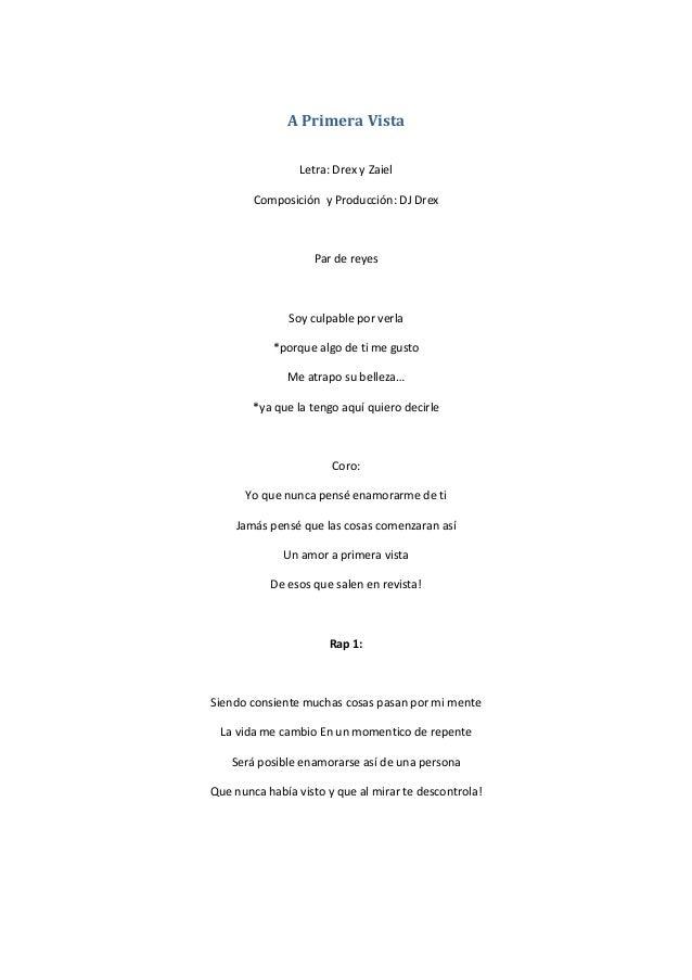 A Primera Vista                 Letra: Drex y Zaiel        Composición y Producción: DJ Drex                   Par de reye...