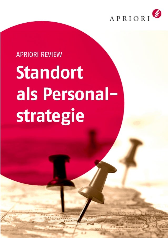 APRIORI REVIEW Standort als Personal- strategie