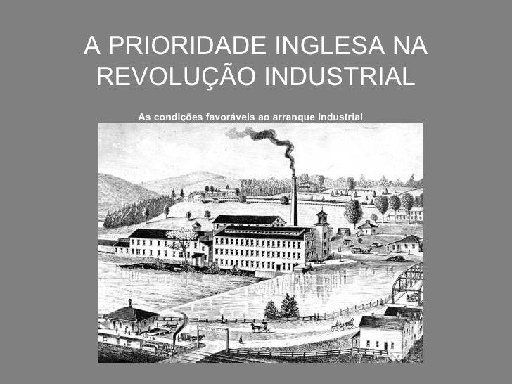 A prioridade inglesa_na_revolucao_industrial