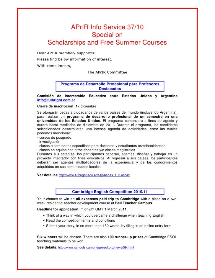 APrIR Info Service 37/10                    Special on      Scholarships and Free Summer CoursesDear APrIR member/ support...