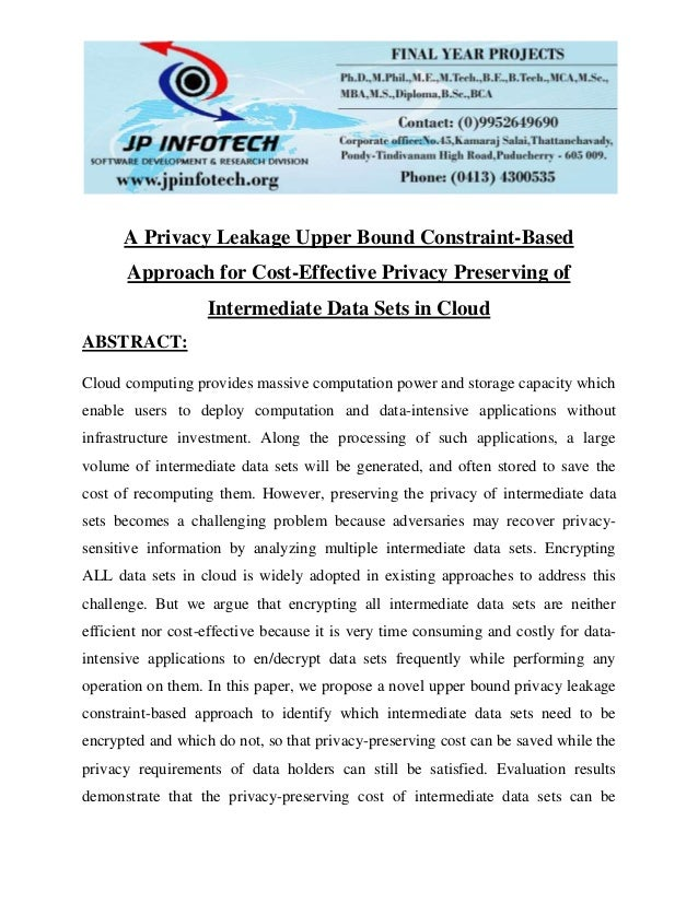 A privacy leakage upper bound constraint based approach for cost-effective privacy preserving of intermediate data sets in cloud
