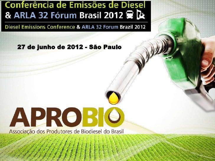 27 de junho de 2012 - São Paulo                                  1