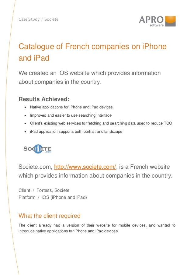 Case Study / Societe Catalogue of French companies on iPhone and iPad We created an iOS website which provides information...