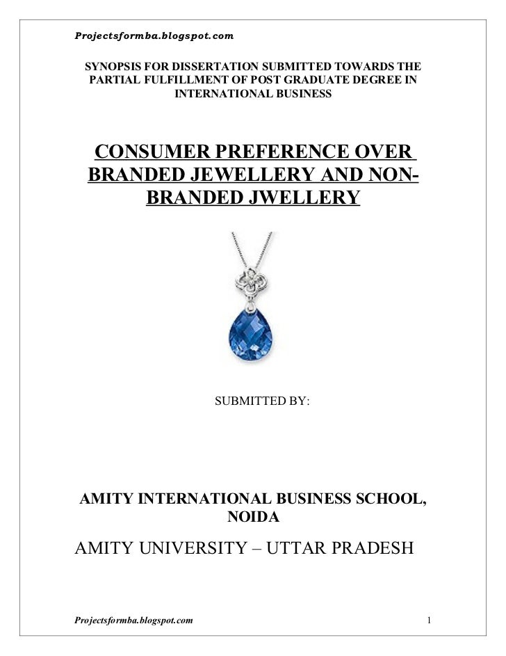 A project on consumer preference over branded jewellery and non branded jwellery (synopsis)