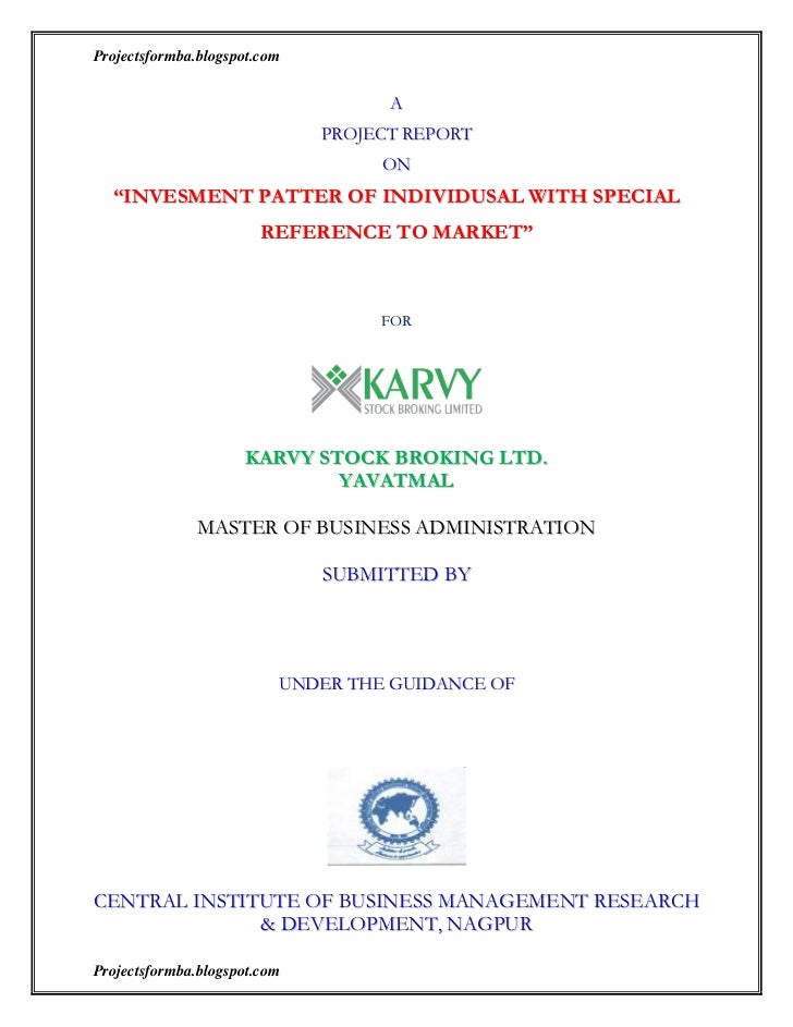 A project on invesment patter of individusal with special reference to karvy stock broking ltd.