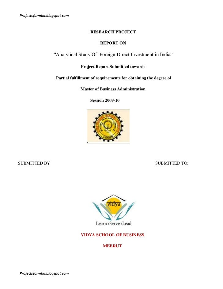 "RESEARCH PROJECT <br />REPORT ON<br />""Analytical Study Of  Foreign Direct Investment in India""<br />Project Report Submit..."
