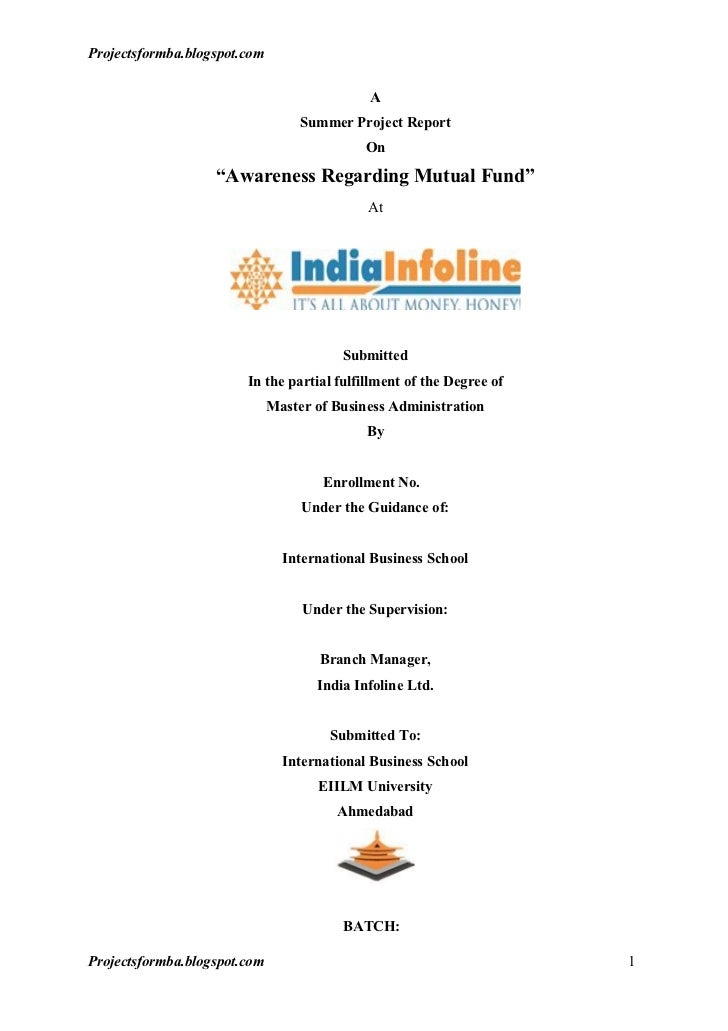 A project report on awareness regarding mutual fund with special reference to india infoline