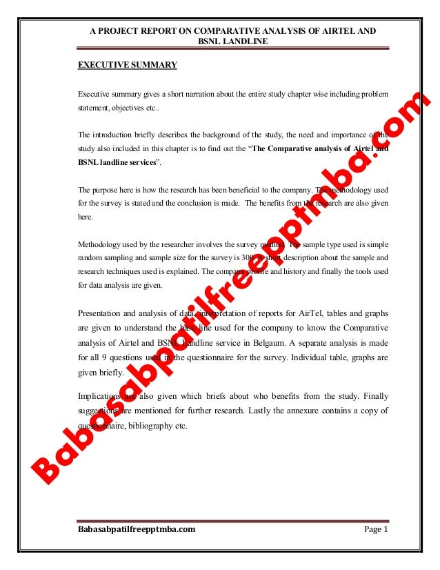 A PROJECT REPORT ON COMPARATIVE ANALYSIS OF AIRTEL AND BSNL LANDLINE Babasabpatilfreepptmba.com Page 1 EXECUTIVE SUMMARY E...