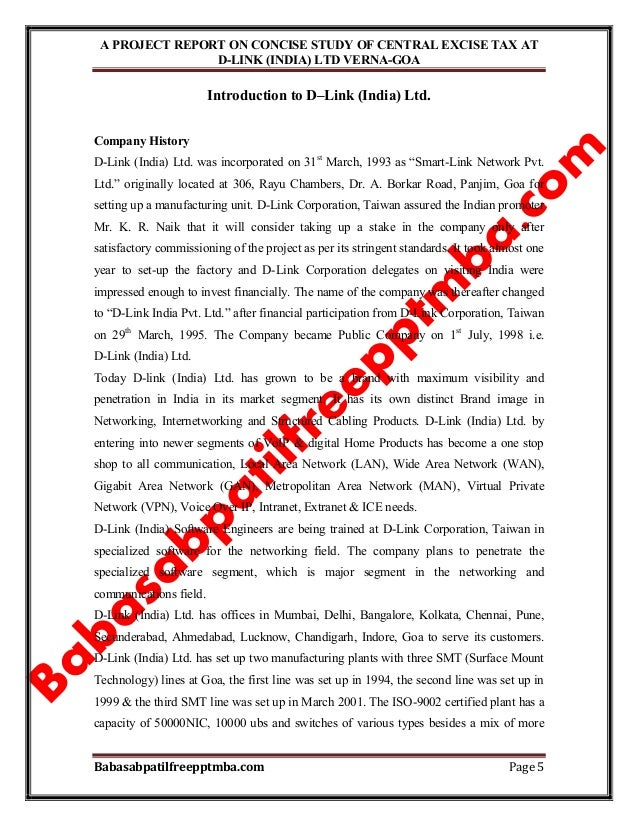 A PROJECT REPORT ON CONCISE STUDY OF CENTRAL EXCISE TAX AT D-LINK (INDIA) LTD VERNA-GOA Babasabpatilfreepptmba.com Page 5 ...