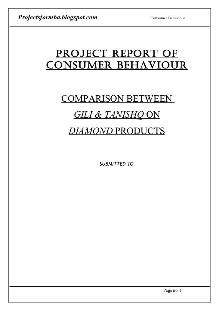 A project report on consumer behaviour   comparison between gili & tanishq on diamond products