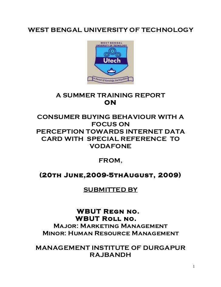 WEST BENGAL UNIVERSITY OF TECHNOLOGY      A SUMMER TRAINING REPORT                 ON CONSUMER BUYING BEHAVIOUR WITH A    ...