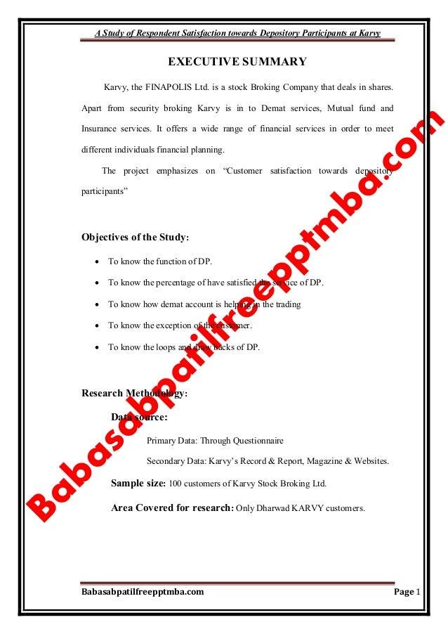A Study of Respondent Satisfaction towards Depository Participants at Karvy Babasabpatilfreepptmba.com Page 1 EXECUTIVE SU...