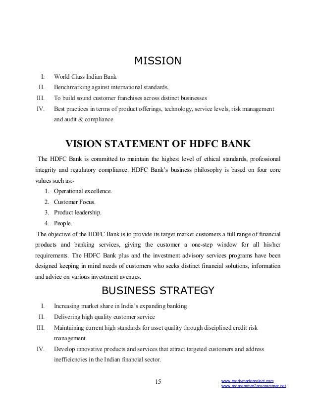 objective of hdfc bank Resume - deputy manager in hdfc bank ltd objective: intend to build a career with leading corporate of hi-tech environment with committed and dedicated people.