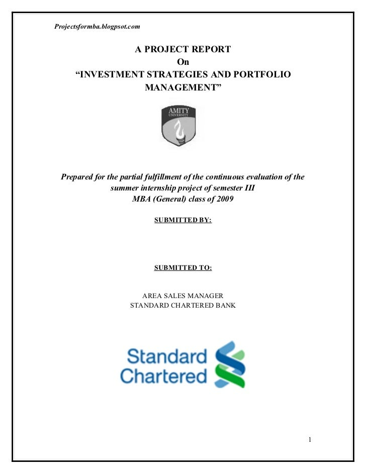 A project report on investment strategies and portfolio management at standard chartered bank