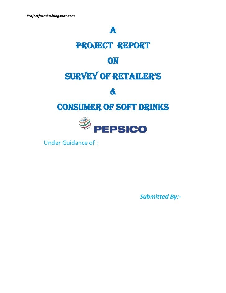 A project report on survey of retailer's and consumer of soft drinks