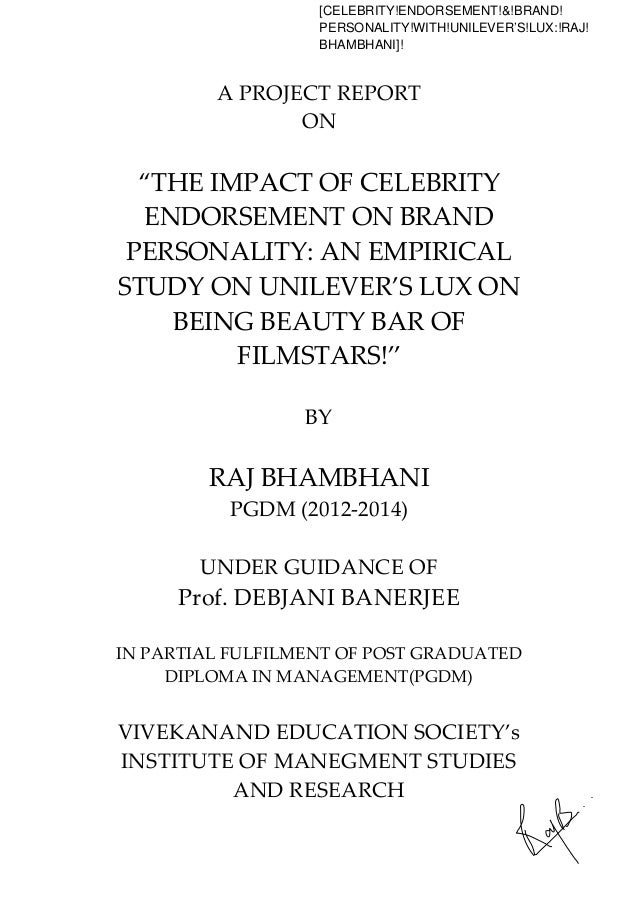 "A""PROJECT""REPORT"" ON"" ! ""THE""IMPACT""OF""CELEBRITY"" ENDORSEMENT""ON""BRAND! PERSONALITY:""AN""EMPIRICAL"" STUDY""ON""UNILEVER'S""LUX..."