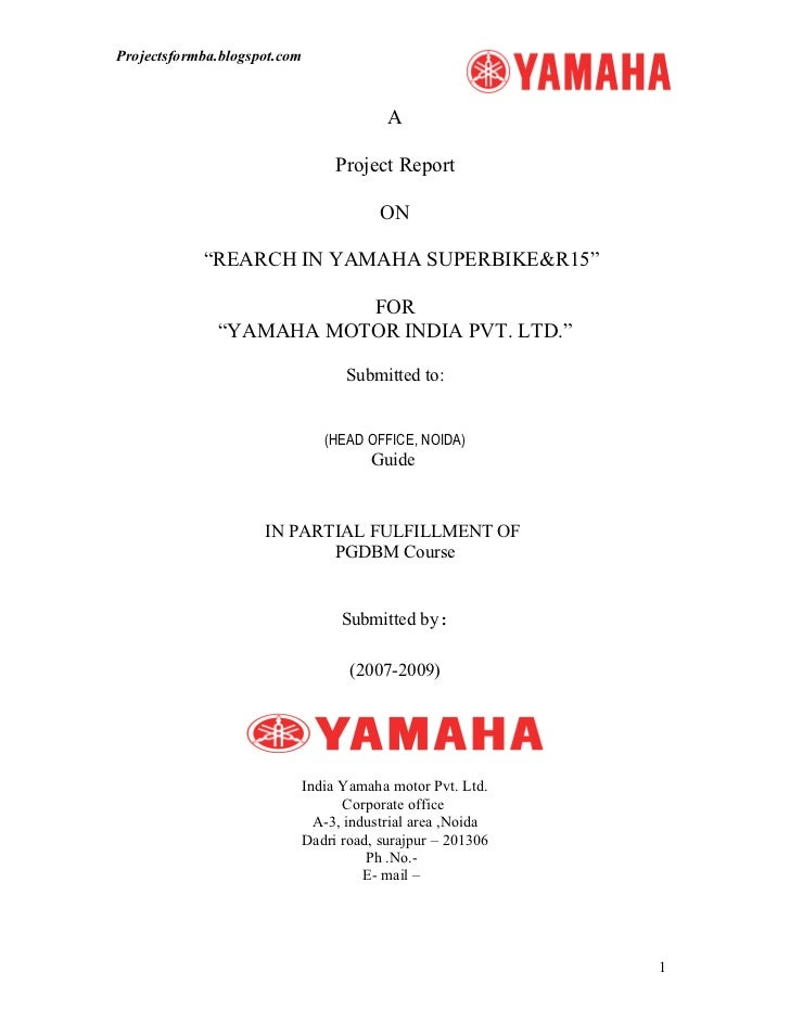 A Project Report On Yamaha Superbikes For Yamaha Motor