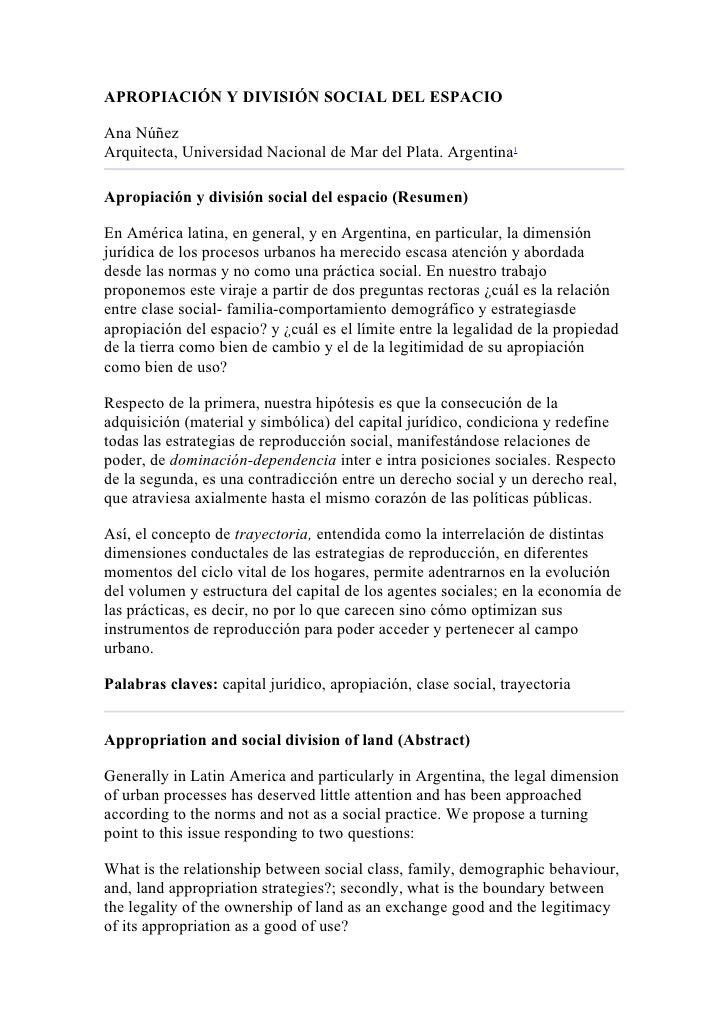 APROPIACIÓN Y DIVISIÓN SOCIAL DEL ESPACIOAna NúñezArquitecta, Universidad Nacional de Mar del Plata. Argentina1Apropiación...