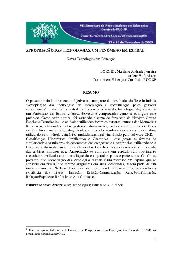 APROPRIAÇÃO DAS TECNOLOGIAS: UM FENÔMENO EM ESPIRAL1                            Novas Tecnologias em Educação             ...