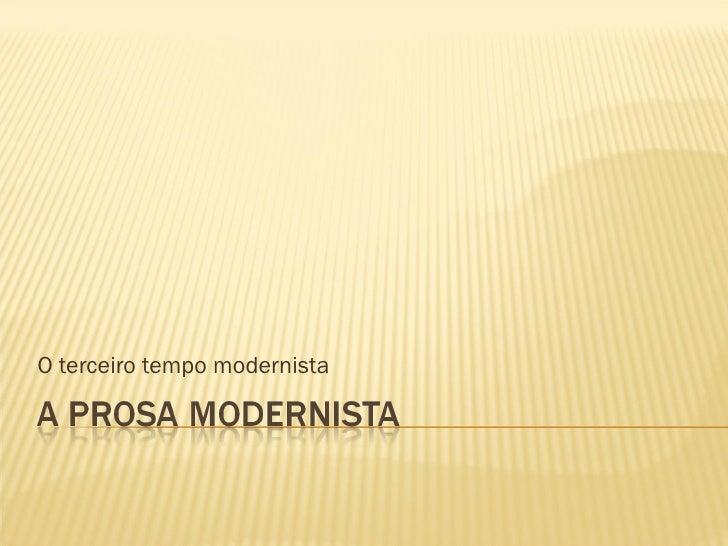 O terceiro tempo modernista
